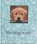 Bok - Mitt härliga hundliv